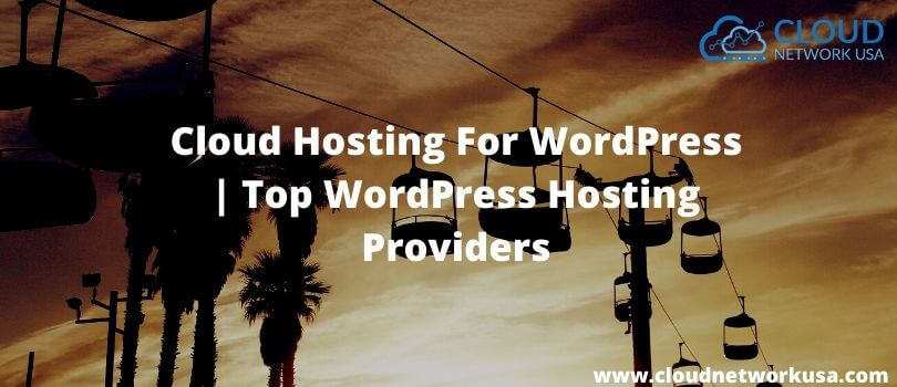 Cloud Hosting For WordPress